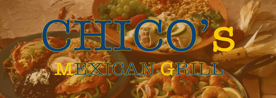 The first large food dish image with a Chico's Mexican Grill title